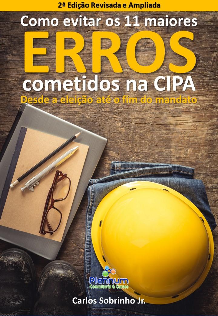 Como evitar os 11 maiores erros cometidos na CIPA